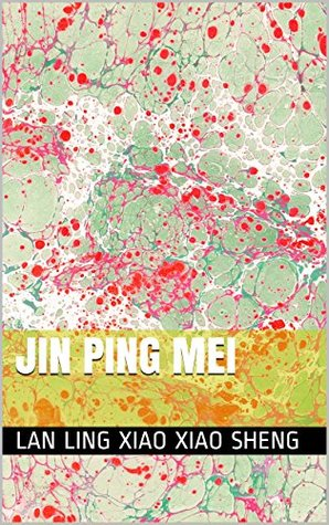 Jin Ping Mei The Plum In The Golden Vase The Golden Lotus Read