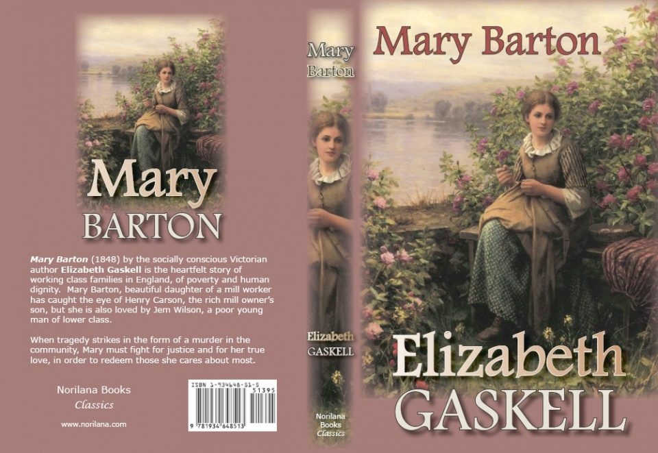 the narrator in mary barton a novel by elizabeth gaskell Five fascinating facts about elizabeth refer to her as elizabeth gaskell – set about writing mary barton fascinating facts about elizabeth gaskell.