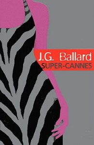 super-cannes-j-g-ballard