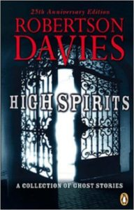 high-spirits-robertson-davies