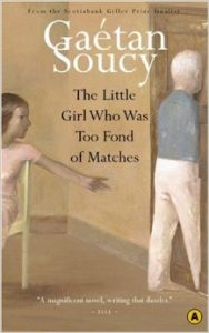 the-little-girl-who-was-too-fond-of-matches-gaetan-soucy