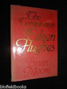 the-temptation-of-eileen-hughes-brian-moore